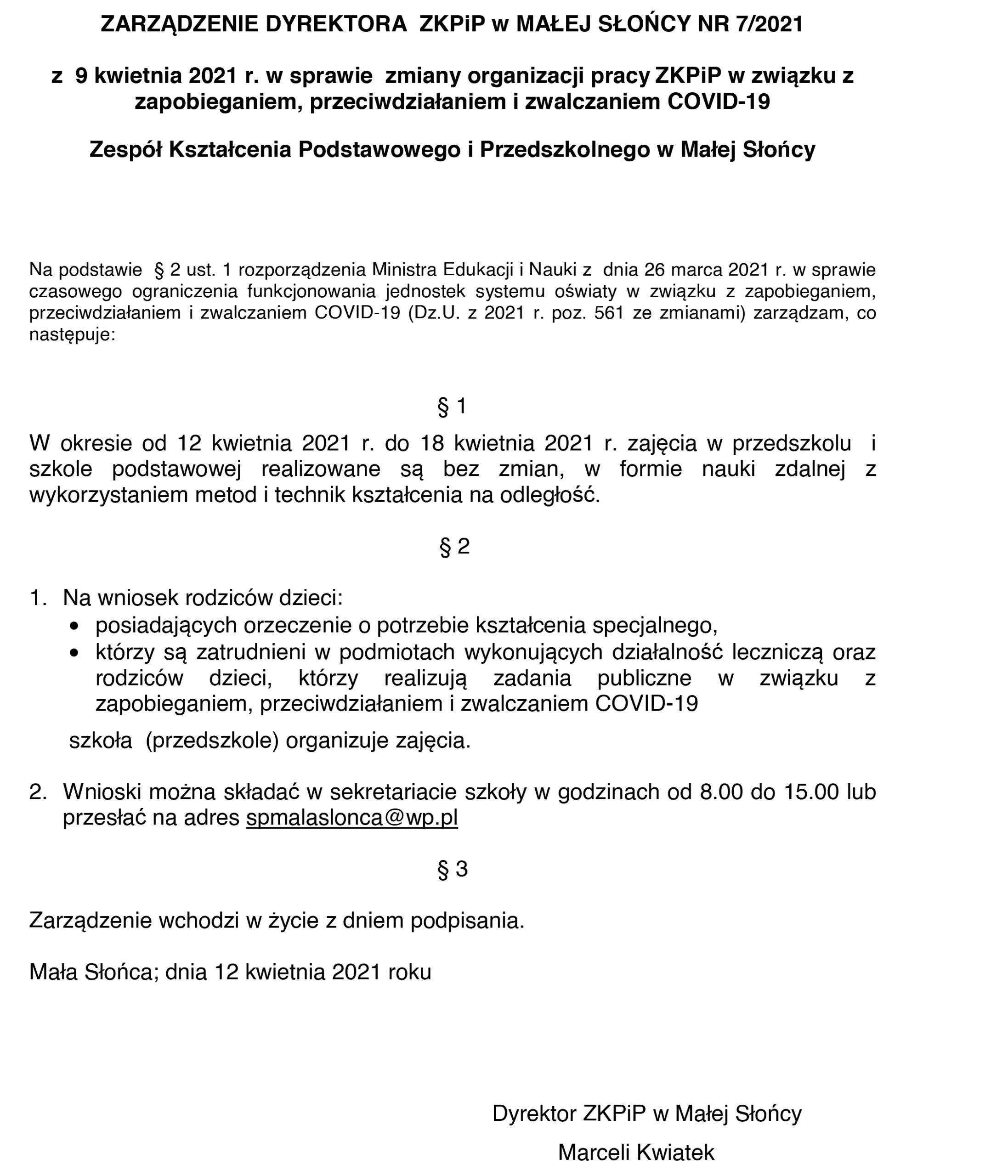 ZARZĄDZENIE DYREKTORA ZKPiP w MAŁEJ SŁOŃCY NR 7/2021 z 12 kwietnia 2021 r. w sprawie zmiany organizacji pracy ZKPiP w związku z zapobieganiem, przeciwdziałaniem i zwalczaniem COVID-19