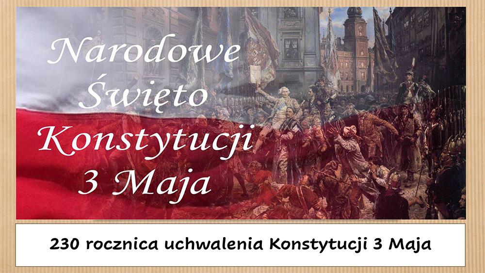 230 rocznica uchwalenia Konstytucji 3 maja